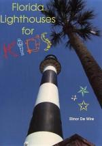 Florida Lighthouses for Kids - Elinor Dewire