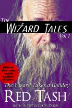 The Wizard Takes a Holiday - Red Tash