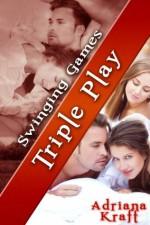 Triple Play (Swinging Games) - Adriana Kraft