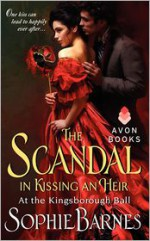 The Scandal in Kissing an Heir - Sophie Barnes
