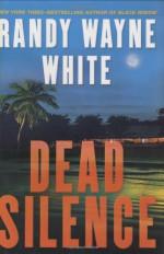 Dead Silence - Randy Wayne White
