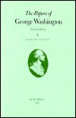 The Papers of George Washington, Colonial Series, Volume 4 - George Washington, W. Abbot
