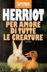 Per amore di tutte le creature - James Herriot, Adriana Dell'Orto