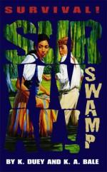 Swamp: Bayou Teche, Louisiana, 1851 - Kathleen Duey, Karen A. Bale