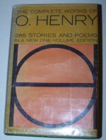 The Complete Works of O. Henry - O. Henry, Harry Hansen