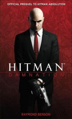 Hitman: Damnation - Raymond Benson