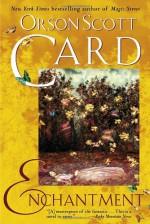Enchantment - Orson Scott Card