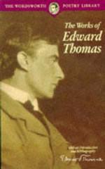 Works of Edward Thomas - Edward Thomas