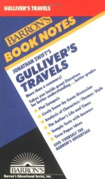 Jonathan Swift's Gulliver's Travels (Barron's Book Notes) - Marguerite Feitlowitz, Barron's Book Notes, Jonathan Swift