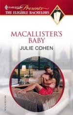 MacAllister's Baby - Julie Cohen