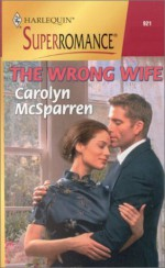 The Wrong Wife - Carolyn McSparren