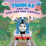 Thomas and the Hide and Seek Animals (Thomas & Friends) - Wilbert Awdry