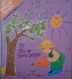 It's a Miracle (Especially For Children, #4) - Bill Gaither, Gloria Gaither