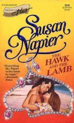 The Hawk and the Lamb (Harlequin Presents, #1616) - Susan Napier
