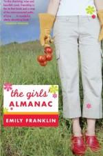 The Girls' Almanac - Emily Franklin