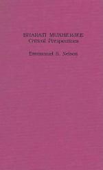 Bharati Mukherjee: Critical Pe - Emmanuel S. Nelson, Bharati Mukherjee