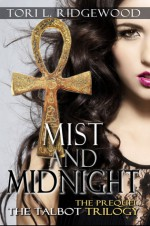 Mist and Midnight - Tori L. Ridgewood