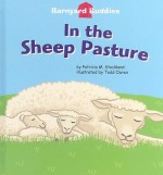 In the Sheep Pasture [With Hardcover Book] - Patricia M. Stockland, Todd Ouren
