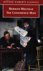 The Confidence-Man (Oxford World's Classics) - Herman Melville, John Dugdale, Tony Tanner
