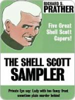The Shell Scott Sampler - Richard S. Prather