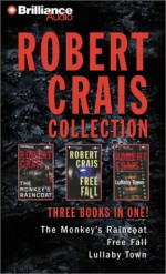 The Monkey's Raincoat / Free Fall / Lullaby Town - Robert Crais, David Stuart, James Daniels