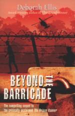 Beyond the Barricade - Deborah Ellis
