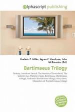 Bartimaeus Trilogy - Agnes F. Vandome, John McBrewster, Sam B Miller II