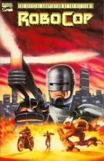 RoboCop - Bob Harras, Alan Kupperberg, Javier Saltares, Edward Neumeier, Michael Miner