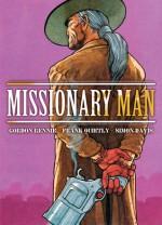 MISSIONARY MAN: Bad Moon Rising (MISSIONARY MAN) - Gordon Rennie, Frank Quitely, Simon Davis