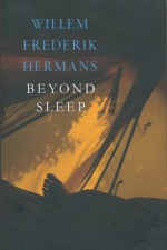 Beyond Sleep - Willem Frederik Hermans
