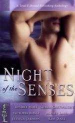 Night of the Senses - Kim Dare, Sierra Cartwright, Desiree Holt, Ashley Ladd, Victoria Blisse, Jessica Jarman