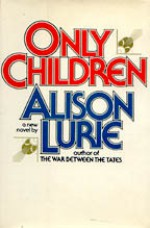Only Children - Alison Lurie