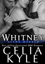 Whitney - Celia Kyle