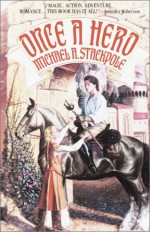 Once a Hero - Michael A. Stackpole