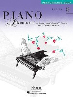 Piano Adventures Performance Book, Level 3B - Nancy Faber, Randall Faber