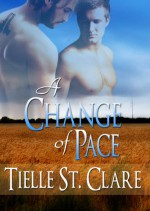 A Change of Pace - Tielle St. Clare