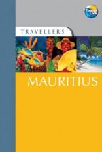 Mauritius (Travellers) - Nicki Grihault, Thomas Cook Publishing