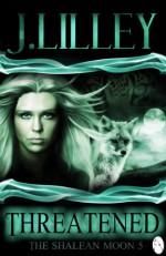 Threatened - J. Lilley