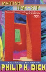 Martian Time-Slip - Philip K. Dick