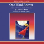 One Word Answer - Johanna Parker, Charlaine Harris