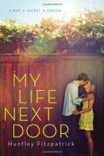 My Life Next Door by Fitzpatrick, Huntley (2013) Paperback - Huntley Fitzpatrick