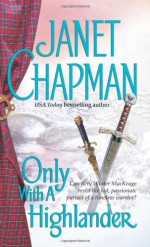 Only With a Highlander - Janet Chapman
