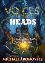 The Voices in Our Heads - Michael Aronovitz