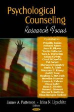 Psychological Counseling Research Focus - James A. Patterson, Irina N. Lipschtz