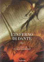 L'Inferno di Dante: illustrato da Paolo Barbieri - Paolo Barbieri