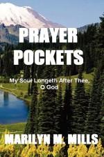 Prayer Pockets: My Soul Longeth After Thee, O God - Marilyn Mills