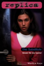 The Substitute - Marilyn Kaye