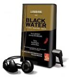 Black Water: A New American Opera - John Duffy, Karen Burlingame, Patrick Mason