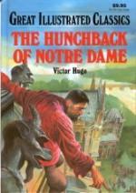 The Hunchback of Notre Dame (Great Illustrated Classics) - Malvina G. Vogel, Victor Hugo