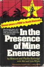 In The Presence Of Mine Enemies, 1965 1973;A Prisoner Of War - Howard Rutledge, Mel White